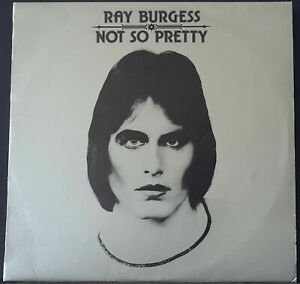 RAY-BURGESS-NOT-SO-PRETTY-1976-LP-VINYL-FESTIVAL-L-35952-AUSSIE-1ST-PRESSING