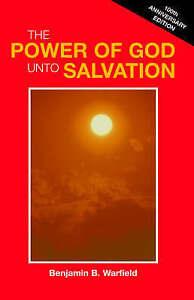 Power-Of-God-Unto-Salvation-Paperback-by-Warfield-Benjamin-Breckinridge-Br