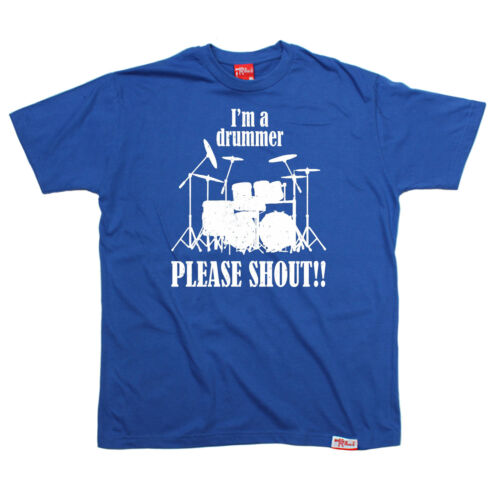 Im A Drummer Please Shout T-SHIRT band music drums drumming funny birthday gift