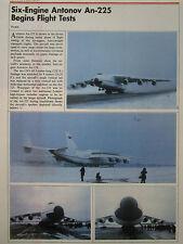 2/1989 ARTICLE 1 PAGE SIX ENGINE ANTONOV AN-225 BEGINS FLIGHT TESTS