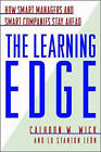 Learning Edge: How Smart Managers and Smart Companies Stay Ahead by Calhoun W. Wick, Lu Stanton Leon (Paperback, 1996)