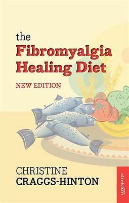 Fibromyalgia Healing Diet by Christine Craggs-Hinton - Paperback - NEW - Book