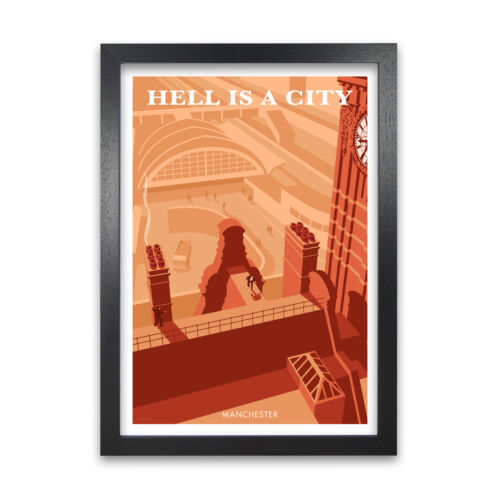 Manchester Hell is a City Framed Wall Art Vintage Travel Poster City Art