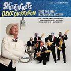 Sings the Great Instrumental Hits [Digipak] by Deke Dickerson/Los Straitjackets (CD, Oct-2014, Yep Roc)