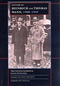 The-Letters-of-Heinrich-and-Thomas-Mann-1900-1949-Weimar-and-Now-ExLibrary