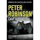 Cold is the Grave by Peter Robinson (Paperback, 2016)
