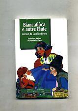 Camillo Brero #BIANCAFIOCA E AUTRE FÀULE# Lingua piemontese # Ed. Il Punto 1998
