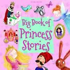 1782098208 Good Big Book of Princess Stories Miles Kelly