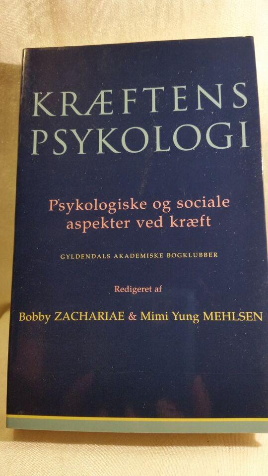 Kræftens psykologi , Bobby Zachariae og Mimi Yung Mehlsen,