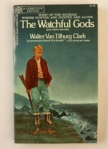 The-Watchful-Gods-by-Walter-Van-Tilburg-Clark-Comstock-Edition-Short-Story-Ficti