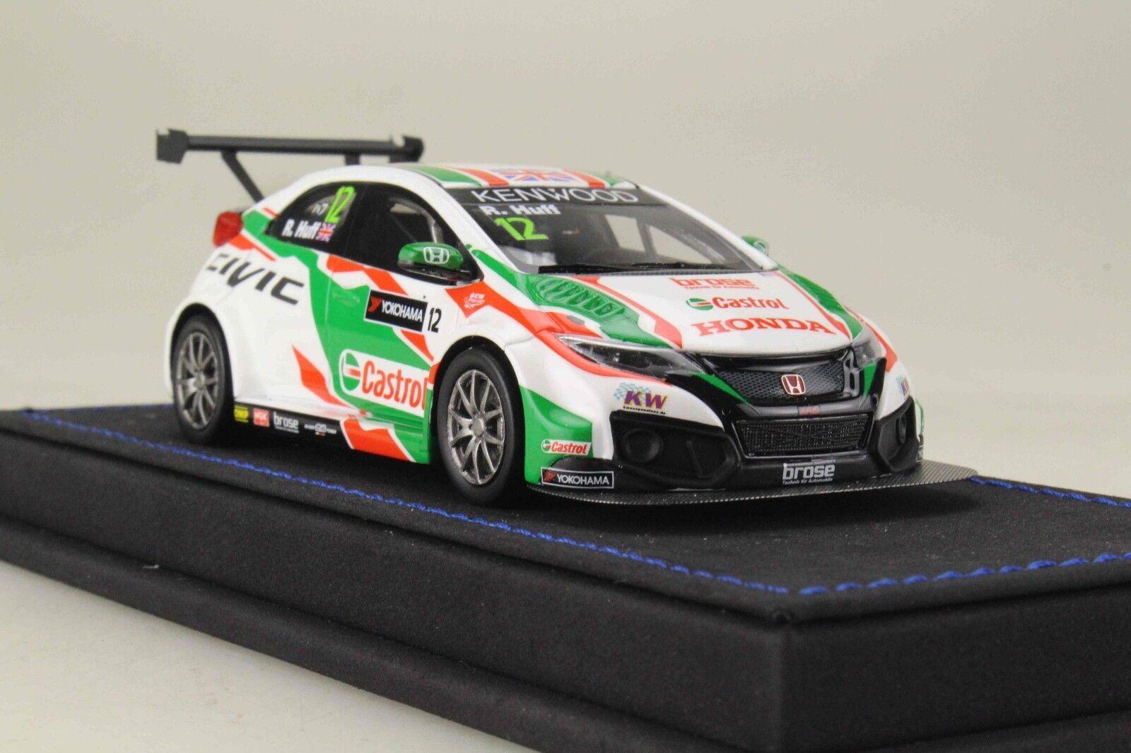 1 43 Mark Honda CIVIC FK2 WTCC R. Huff  12 Castrol Honda World Touring Car