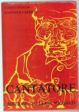 CAVALLO LUIGI CARRIERI RAFFAELE CANTATORE GALLERIA MICHAUD 1970 PITTURA ARTE