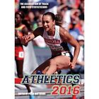 Athletics 2016: The Track & Field Annual: 2016 by SportsBooks Ltd (Paperback, 2016)