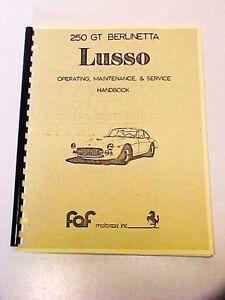 ferrari 250 gt owners manual use service maintenance book lusso rh ebay com Ferrari Service Manuals ferrari 250 service manual