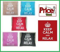 "New Stylish Keep Calm & Relax Cushion Covers 45 X 45CM OR 18"" X 18"" in 5 Colours"