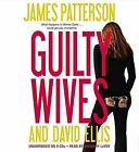 Guilty Wives by James Patterson, David Ellis (CD-Audio, 2012)