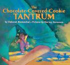 Chocolatecoveredcookie Tantrum by Deborah Blumenthal (Book)