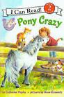 Pony Crazy by Catherine Hapka (Hardback, 2010)