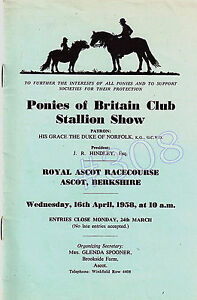 PONIES of BRITAIN CLUB STALLION SHOW  ROYAL ASCOT 16041958  SHOW PROGRAM - <span itemprop=availableAtOrFrom>Tyne and Wear, United Kingdom</span> - PONIES of BRITAIN CLUB STALLION SHOW  ROYAL ASCOT 16041958  SHOW PROGRAM - Tyne and Wear, United Kingdom