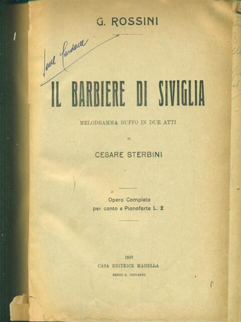 IL BARBIERE DI SIVIGLIA  ROSSINI MADELLA 1913