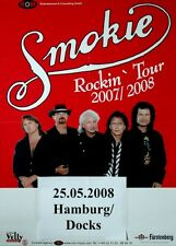 SMOKIE - 2008 - Konzertplakat - Rockin - Tourposter - HH