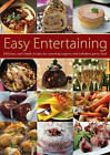 Easy Entertaining: Delicious and Simple Recipes for Warming Suppers and Fabulous Party Food by Atlantic Publishing,Croxley Green (Paperback, 2012)