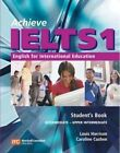 Achieve IELTS 1: Intermediate - Upper Intermediate by Caroline Cushen, Susan Hutchinson, Greg Cripe, Peter Wildman, Louis Harrison (CD-Audio, 2011)