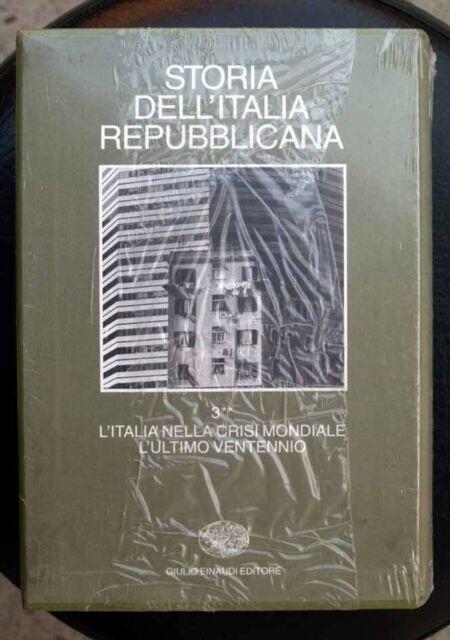 LA STORIA DELL'ITALIA REPUBBLICANA L'Italia nella crisi mondialeEINAUDI   NUOVO!