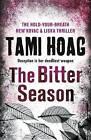 The Bitter Season by Tami Hoag (Paperback, 2016)