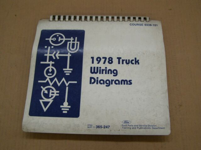 Oem Ford 1978 Truck Wiring Diagram Book F100 F350 Bronco Econoline Van Manual