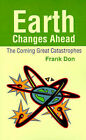 Earth Changes Ahead by Frank Don (Paperback / softback, 2001)