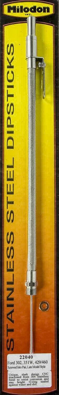 Milodon 22040 Stainless Steel Oil Pan Dipstick for Ford 302//351W//429//460