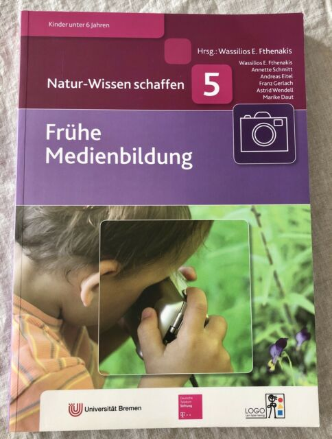 Frühe Medienbildung Natur Wissen schaffen 5 Buch Fachbuch