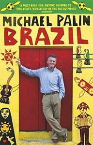 Brazil-by-Palin-Michael-NEW-Book-Paperback-FREE