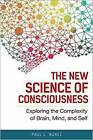 The New Science Of Consciousness by Paul L. Nunez (Hardback, 2016)