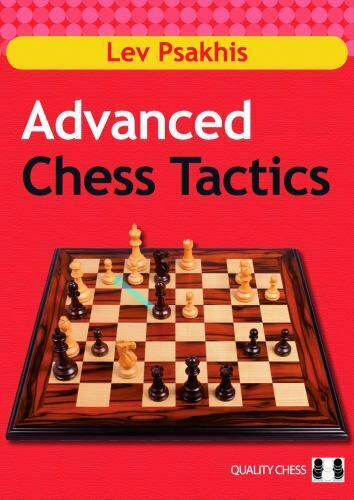 Advanced Chess Tactics by Lev Psakhis chess book