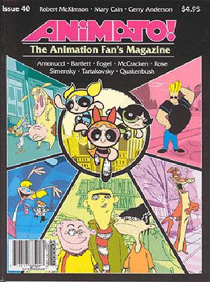 ANIMATO! #40 ~ POWERPUFF GIRLS ~ JOHNNY BRAVO ~McKIMSON