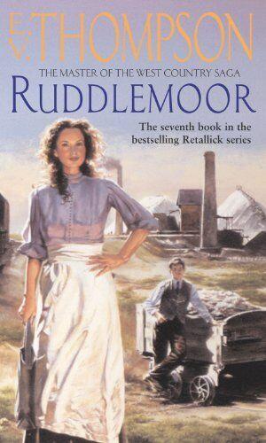 Ruddlemoor: Number 7 in series (Retallick Saga) By E. V. Thompson