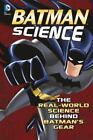DC Super Heroes: Batman Science by Tammy Enz and Agnieszka Biscup (2014, Paperback)