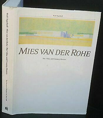 Mies Van der Rohe : The Villas and Country Houses by Tegethoff, Wolf