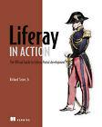 Liferay in Action by Richard Sezov (Paperback, 2011)