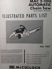 Mcculloch Chain Saw Mac 5 10g Automatic Parts Manual 2 Cycle Gasoline Chainsaw