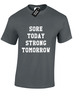 5XL SORE TODAY STRONG TOMORROW MENS T SHIRT GYM WORKOUT CROSSFIT FITNESS MMA S