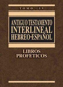 Antiguo-Testamento-Interlineal-Hebreo-Espanol-Libros-Profeticos-Hardcover