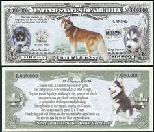 Siberian Husky Dog Certificate Million Dollar Bill Fake Funny Money Novelty Note
