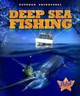 Deep Sea Fishing by Ellen Frazel (Hardback, 2013)