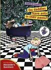 Do Daddies Have Ants in Their Pants? by Fransie M. Frandsen (Hardback, 2012)