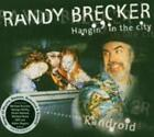 Hangin In The City von Randy Brecker (2010)