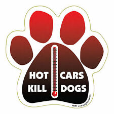 Hot Cars Kills Dogs Dog Paw Quote Car Magnet