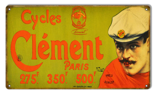 Aged Looking Cycles Clement Bicycle Reproduction Sign 8X14